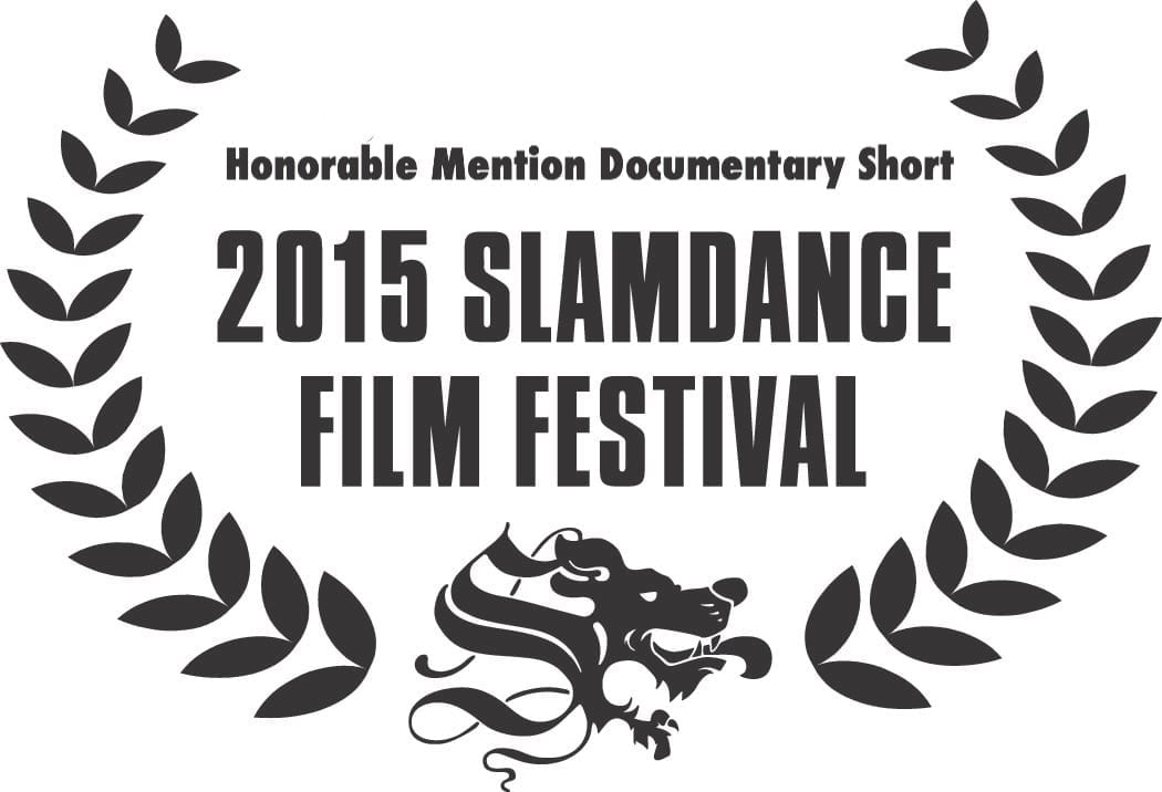2015 Slamdance Film Festival Honorable Mention Documentary Short